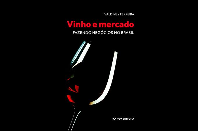 Valdiney Ferreira - Livro: Vinho e mercado